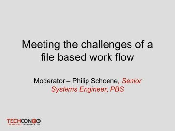 Meeting the Challenges of a File-Based Workflow - PBS