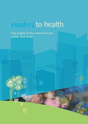 Routes to Health - Community Food and Health