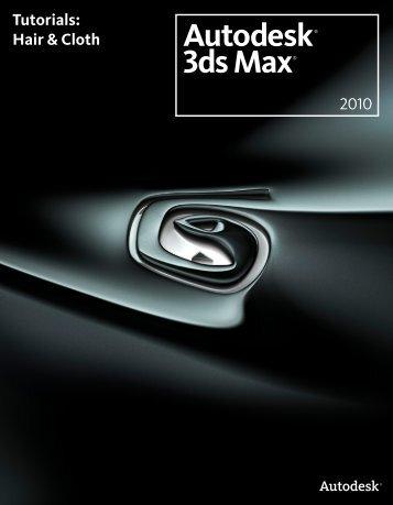 Tutorials: Hair & Cloth 2010 - Autodesk