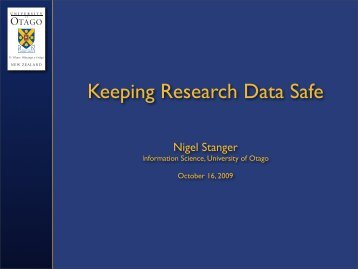 Keeping Research Data Safe - Otago University Research Archive