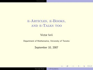 e-Articles, e-Books, and e-Talks too - Victor Ivrii - University of Toronto