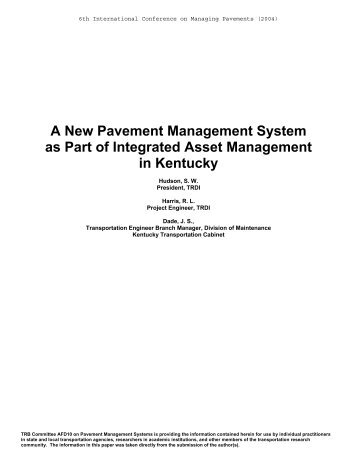 A New Pavement Management System as Part of Integrated Asset ...