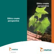Ethics create perspective Ethics create perspective - Metso