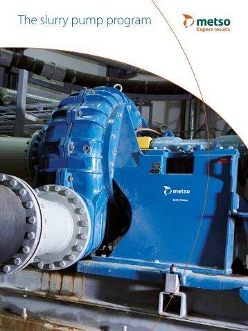 The slurry pump program - Metso