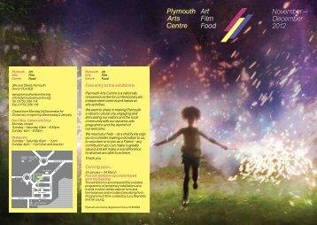 Plymouth Arts Centre November — December 2012 Art Film Food