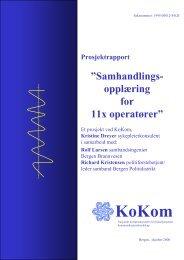 """Samhandlings- opplæring for 11x operatører"""" - KoKom"""