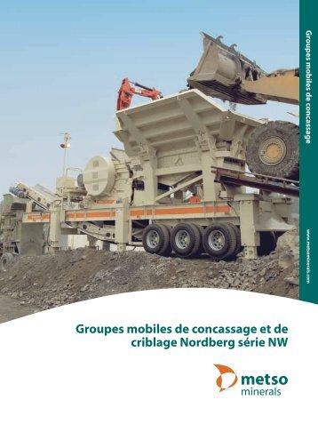 Groupes mobiles de concassage et de criblage  Nordberg ... - Metso