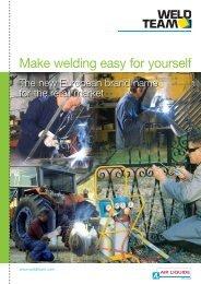 Make welding easy for yourself - Air Liquide Welding