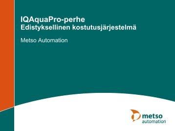 IQAquaPro-perhe Edistyksellinen kostutusjärjestelmä