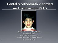 Dental and orthodontic disorders and treatment in VCFS