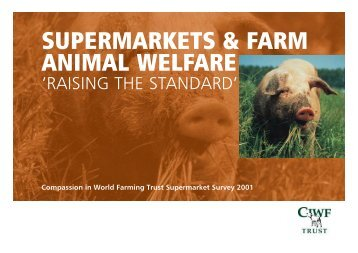 supermarkets & farm animal welfare - Compassion in World Farming