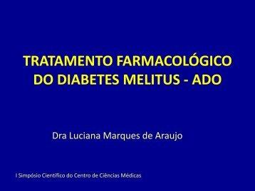 tratamento farmacológico do diabetes melitus - Centro de Ciências ...