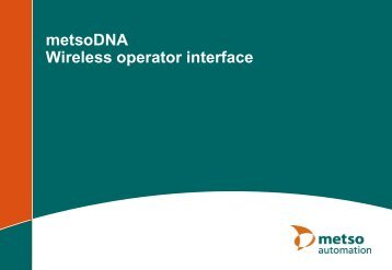 metsoDNA wireless operator interface - Metso's automation