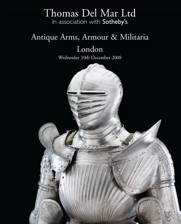 Antique Arms, Armour & Militaria - Thomas Del Mar