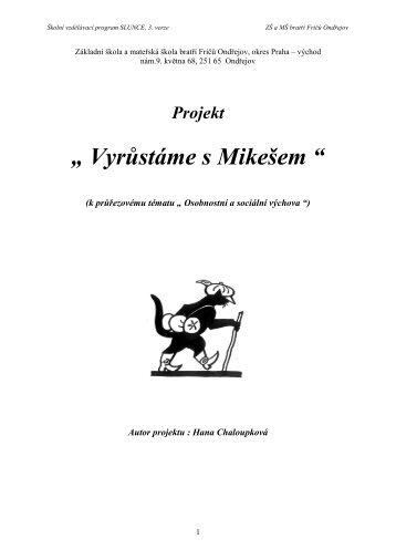 Projekt 1 (OSV) Vyrůstáme s Mikešem - Základní škola Ondřejov