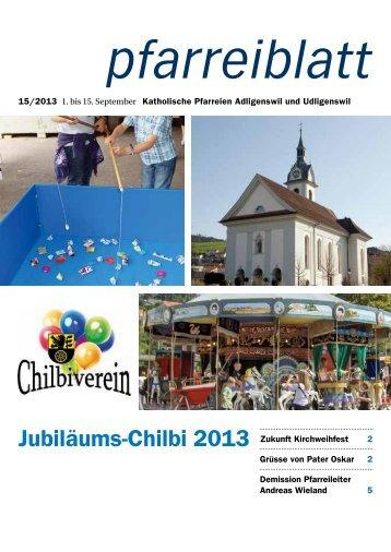 Pfarreiblatt Nr. 15/2013 - Pfarrei St. Martin Adligenswil