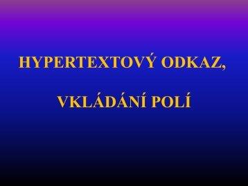 Hypertextový odkaz, vkládání polí