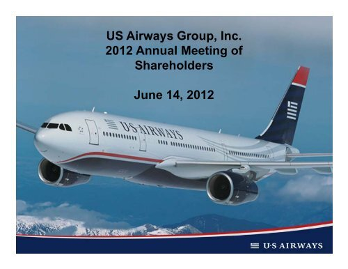 US Airways Group, Inc. 2012 Annual Meeting of Shareholders ... - blog