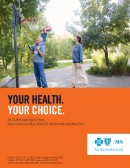 your health. your choice. - Blue Cross and Blue Shield of Minnesota