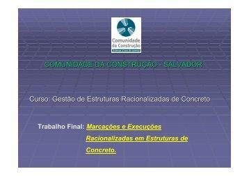 COMUNIDADE DA CONSTRUÇÃO - SALVADOR Curso: Gestão de ...