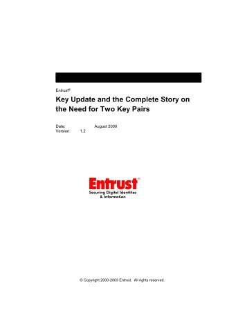 Key Update and the Complete Story on the Need for Two ... - Entrust