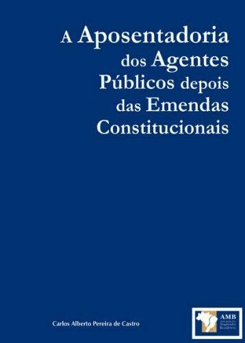 A Aposentadoria dos Agentes Públicos depois das Emendas ... - AMB