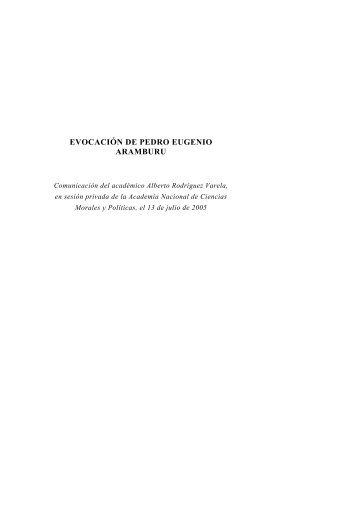 EVOCACIÓN DE PEDRO EUGENIO ARAMBURU - Academia ...