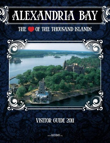 Visitor Guide 2011 the of the thousand islands - Alexandria Bay ...
