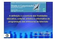 A definição eo controle das finalidades educativa, cultural, artística e ...