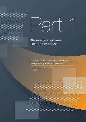 Part 1: The security environment 2011-12 and outlook - ASIO