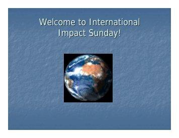 Welcome to International Impact Sunday! - Faith Fellowship Church