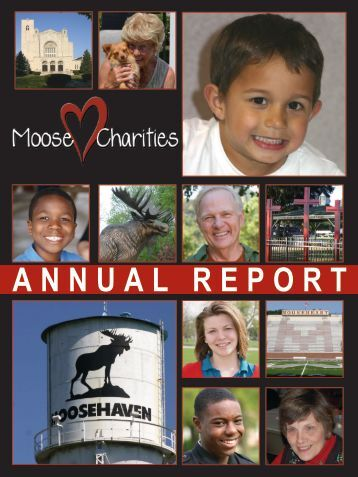 ANNUAL REPORT - Moose Charities