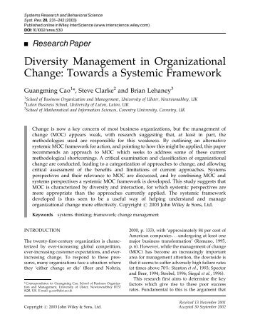 organizational diversity in a changing global Diversity management is a process intended to create and maintain a positive   effectively with issues such as communication, adaptability, and change   organizations in india are global today, especially in the it sector.