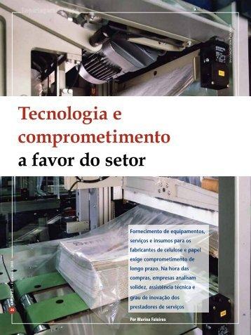 Tecnologia e comprometimento a favor do setor - Revista O Papel