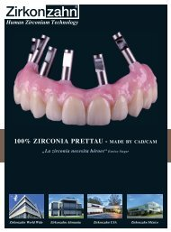 100% Prettau Zirkon – Made by CAD/CAM - Zirkonzahn