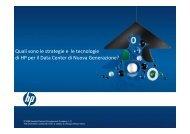 Quali sono le strategie e le tecnologie di HP per il Data ... - R1 SpA