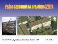 Prezentace o historii práci studentů na projektu CZELTA