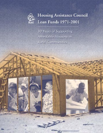 Housing Assistance Council Loan Funds 1971-2001: 30 Years of ...