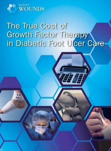 The True Cost of Growth Factor Therapy in Diabetic Foot ... - Wounds