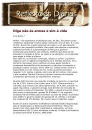 Diga não às armas e sim à vida - Reflexoes.diarias.nom.br