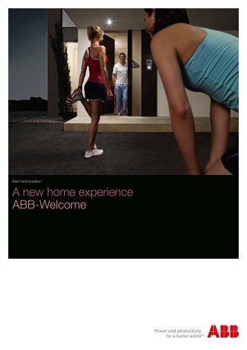 A new home experience ABB-Welcome - Busch-Jaeger Elektro GmbH