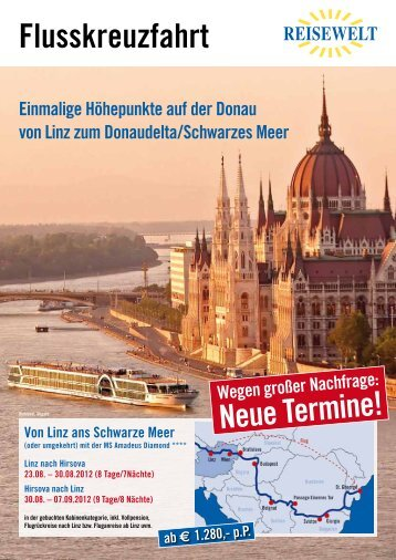 Flusskreuzfahrt von Linz ans Schwarze Meer (oder umgekehrt)
