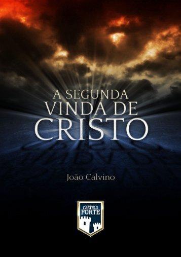 A Segunda Vinda de Cristo - Projeto Castelo Forte