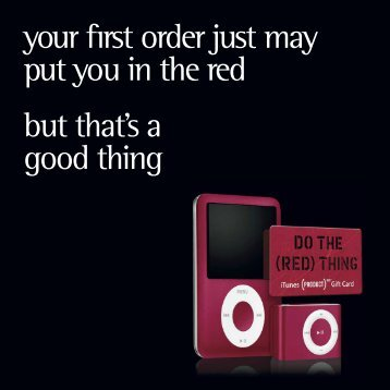 your first order just may put you in the red but that's a good thing