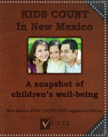 2009 NM KIDS COUNT report - New Mexico Voices for Children
