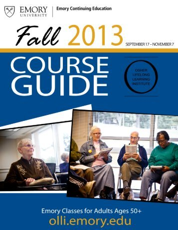 SEPTEMBER 17 – NOVEMBER 7 - Emory Continuing Education