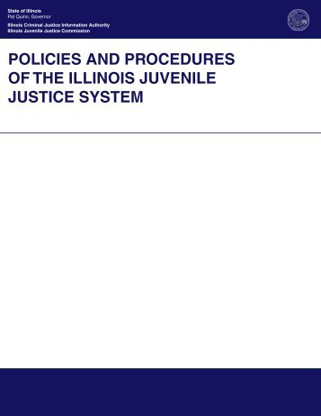 Policies and Procedures of the illinois Juvenile Justice system