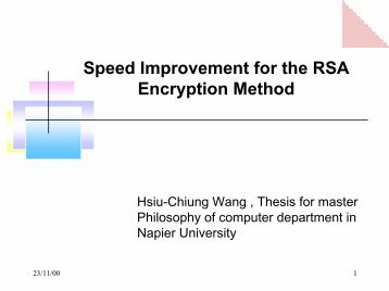 Speed Improvement for the RSA Encryption Method