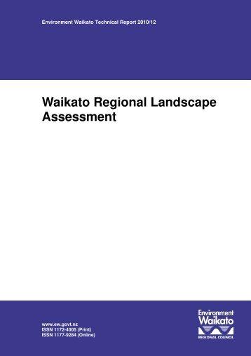 Waikato Regional Landscape Assessment - Waikato Regional Council