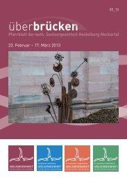 ueberbruecken3_13 - Seelsorgeeinheit Heidelberg-Neckartal
